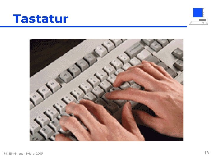 Tastatur PC-Einführung - Dücker 2005 18