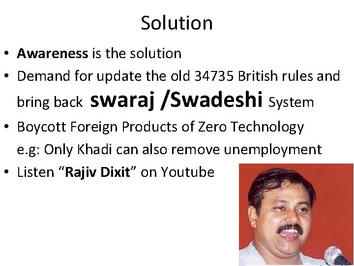 Solution • Awareness is the solution • Demand for update the old 34735 British