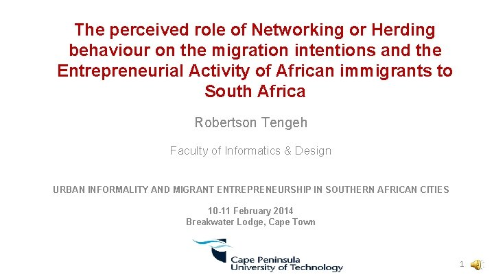 The perceived role of Networking or Herding behaviour on the migration intentions and the