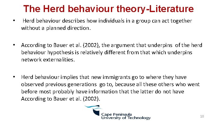 The Herd behaviour theory-Literature • Herd behaviour describes how individuals in a group can