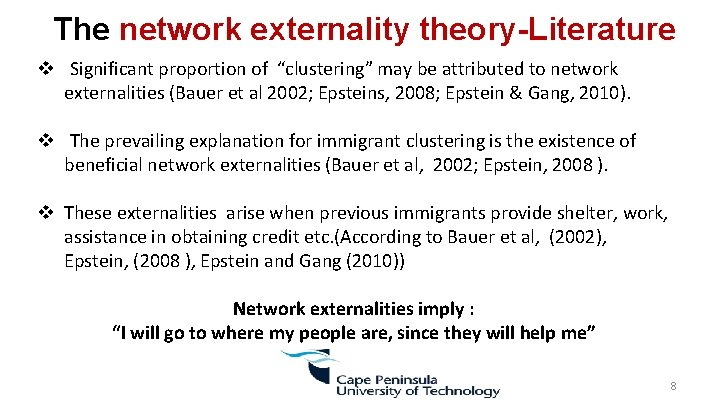 "The network externality theory-Literature v Significant proportion of ""clustering"" may be attributed to"