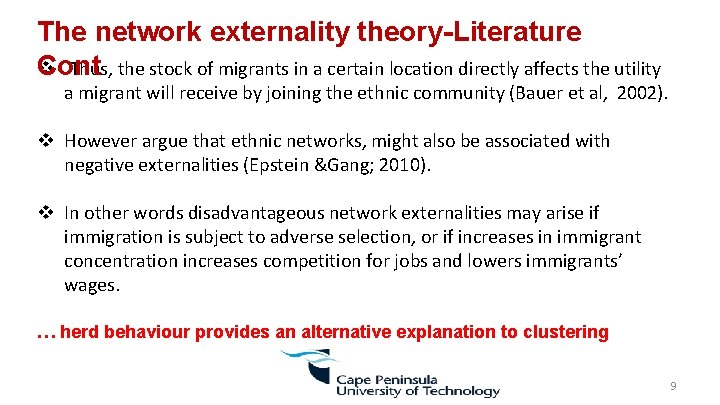 The network externality theory-Literature v Thus, the stock of migrants in a certain