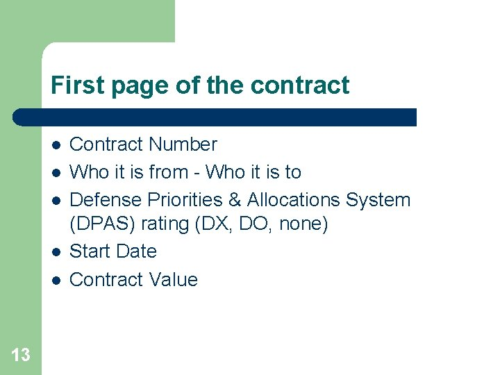 First page of the contract l l l 13 Contract Number Who it is
