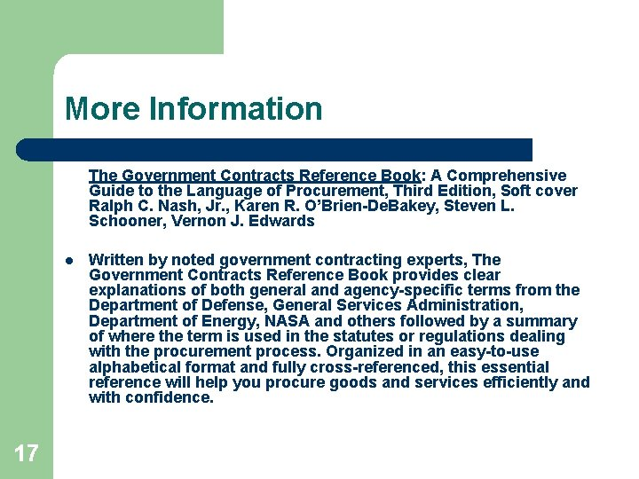 More Information The Government Contracts Reference Book: A Comprehensive Guide to the Language of