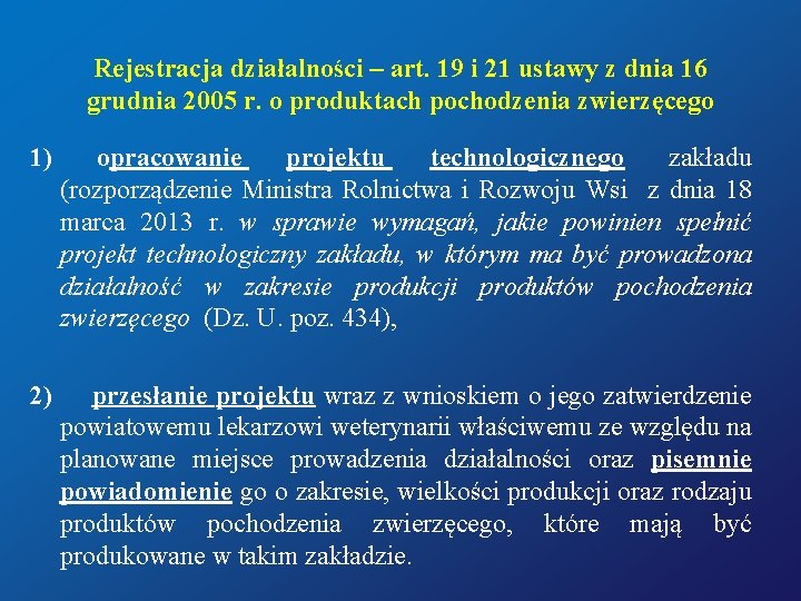 Rejestracja działalności – art. 19 i 21 ustawy z dnia 16 grudnia 2005 r.