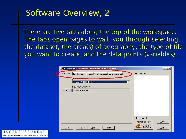 Software Overview, 2 There are five tabs along the top of the workspace. The