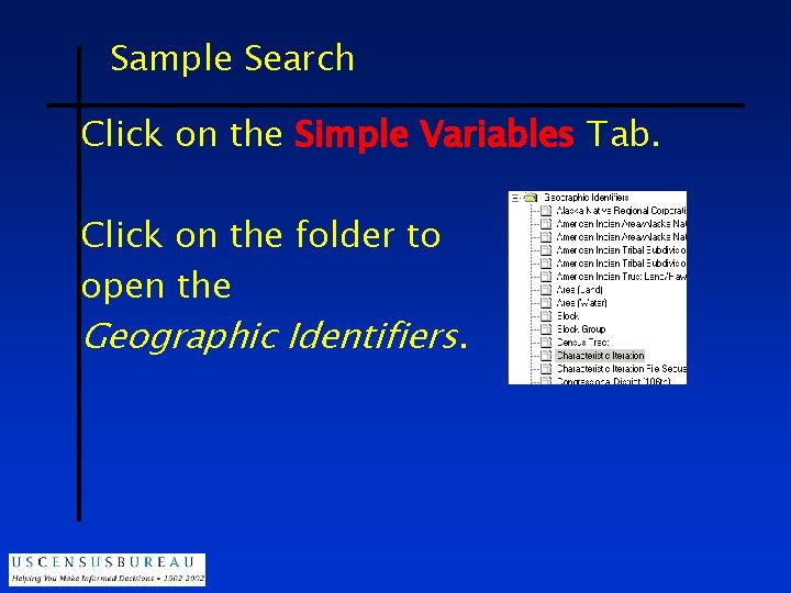 Sample Search Click on the Simple Variables Tab. Click on the folder to open