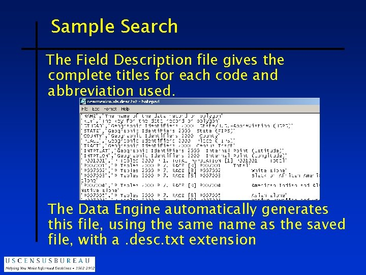 Sample Search The Field Description file gives the complete titles for each code and