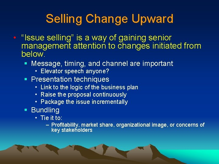 """Selling Change Upward • """"Issue selling"""" is a way of gaining senior management attention"""