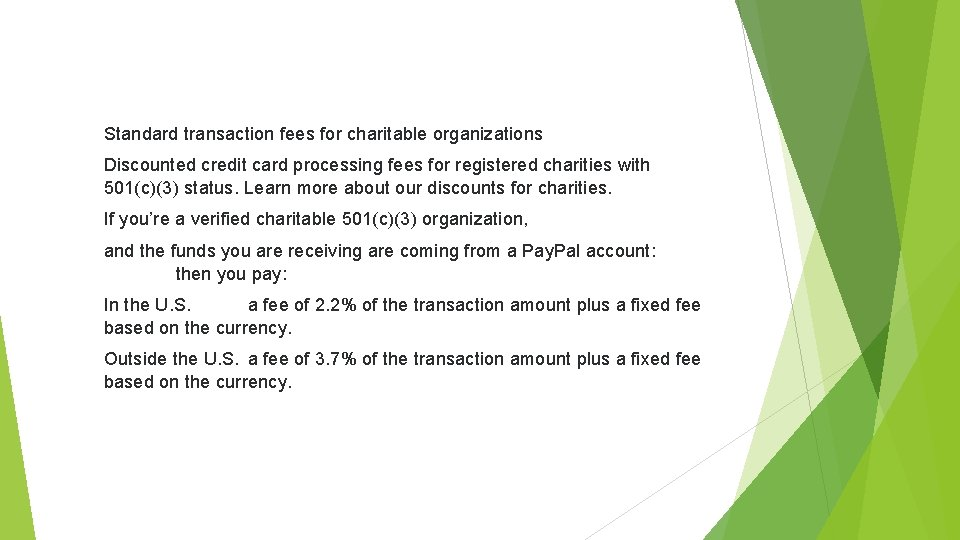 Standard transaction fees for charitable organizations Discounted credit card processing fees for registered charities