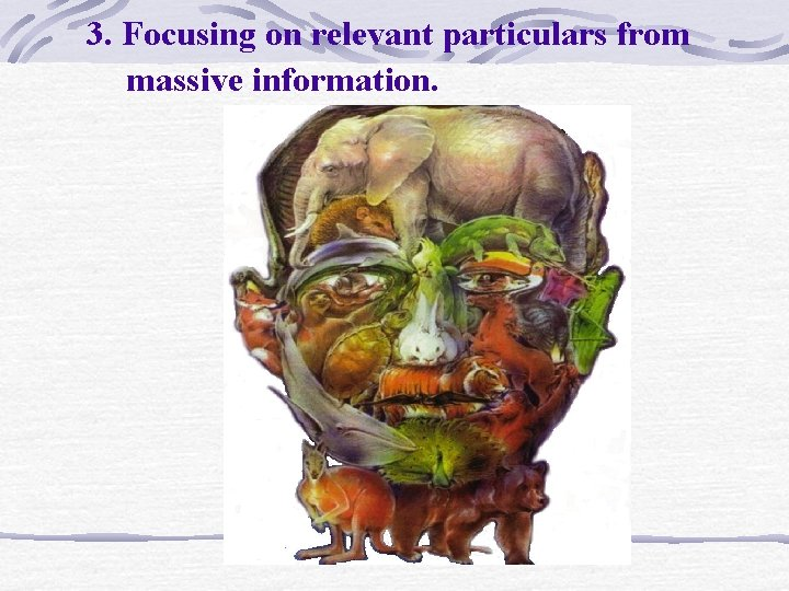 3. Focusing on relevant particulars from massive information.