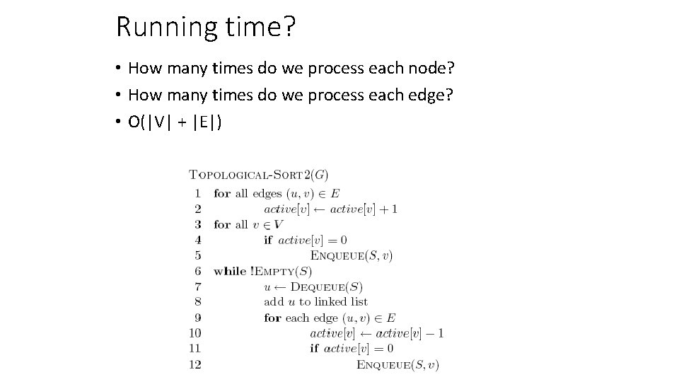 Running time? • How many times do we process each node? • How many