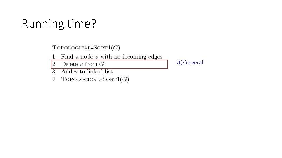 Running time? O(E) overall