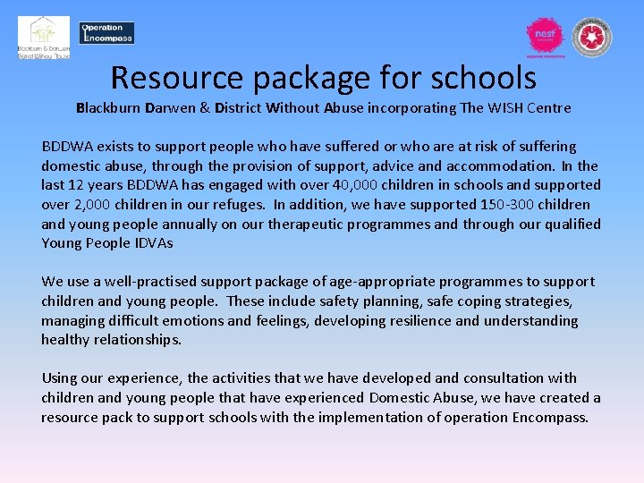 Resource package for schools Blackburn Darwen & District Without Abuse incorporating The WISH Centre