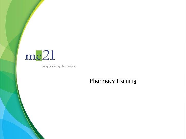 Pharmacy Training