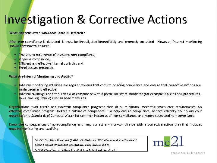 Investigation & Corrective Actions What Happens After Non-Compliance Is Detected? After non-compliance is detected,