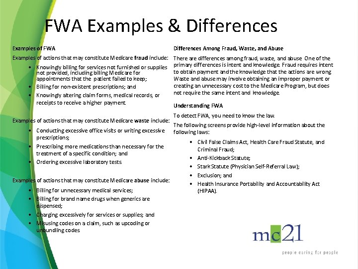 FWA Examples & Differences Examples of FWA Differences Among Fraud, Waste, and Abuse Examples