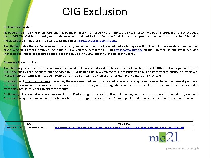 OIG Exclusion Verification No Federal health care program payment may be made for any