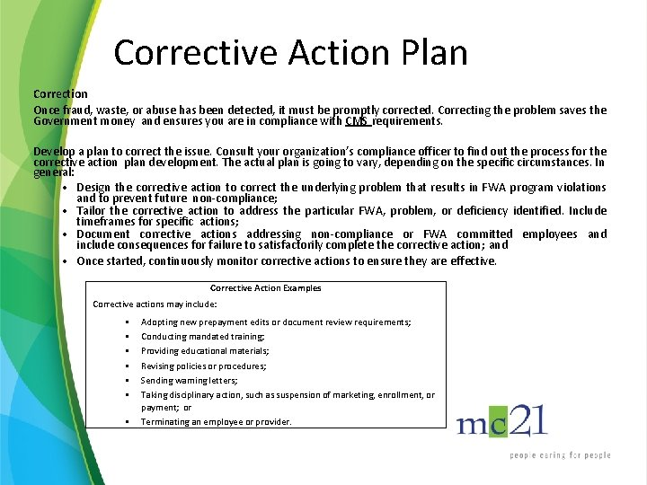 Corrective Action Plan Correction Once fraud, waste, or abuse has been detected, it must