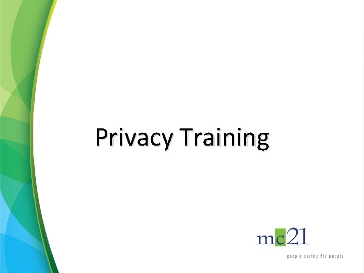 Privacy Training