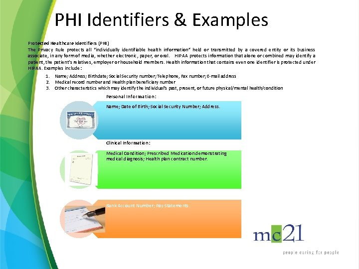 """PHI Identifiers & Examples Protected Healthcare Identifiers (PHI) The Privacy Rule protects all """"individually"""