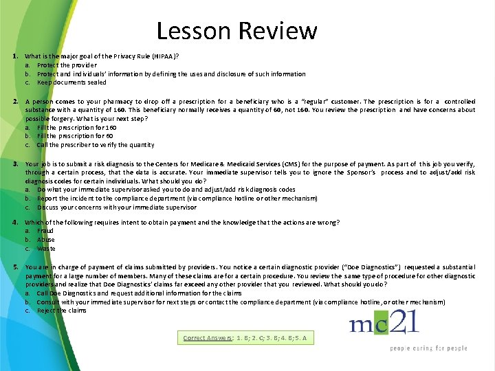 Lesson Review 1. What is the major goal of the Privacy Rule (HIPAA)? a.