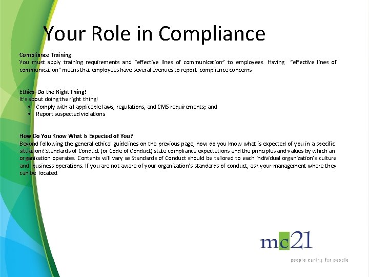 """Your Role in Compliance Training You must apply training requirements and """"effective lines of"""