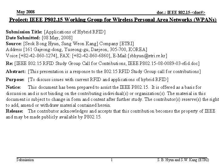 May 2008 doc. : IEEE 802. 15 -<doc#> Project: IEEE P 802. 15 Working