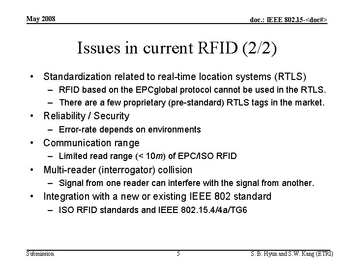 May 2008 doc. : IEEE 802. 15 -<doc#> Issues in current RFID (2/2) •