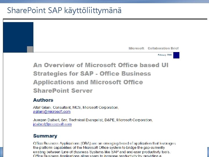 Share. Point SAP käyttöliittymänä