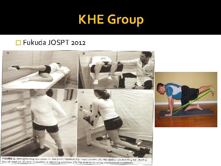 KHE Group � Fukuda JOSPT 2012