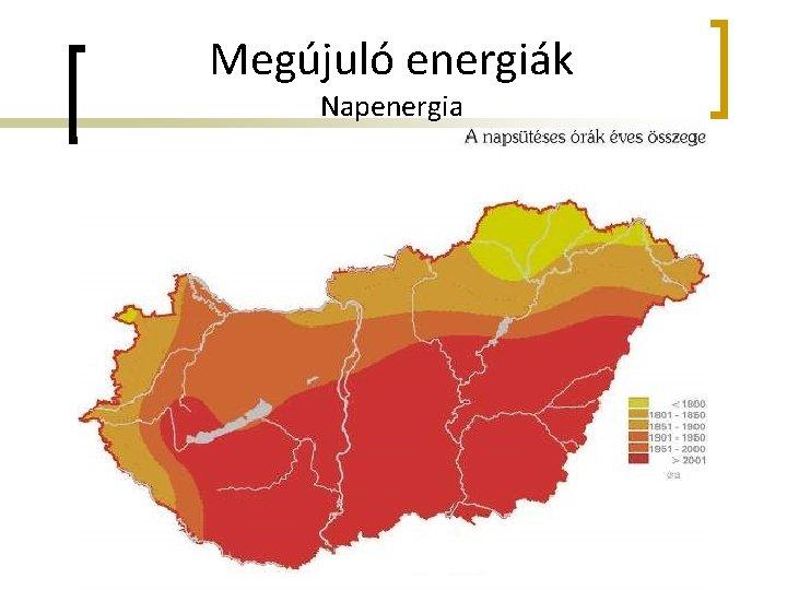 Megújuló energiák Napenergia