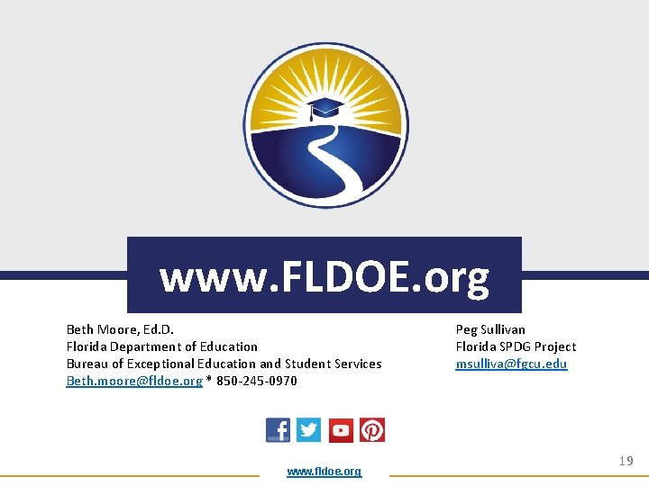 www. FLDOE. org Beth Moore, Ed. D. Florida Department of Education Bureau of Exceptional