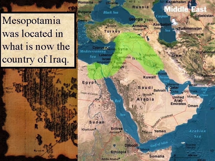 Mesopotamia was located in what is now the country of Iraq.