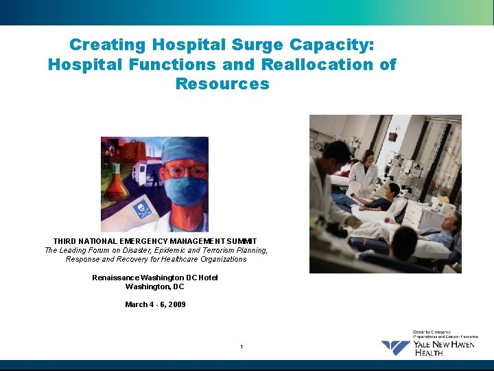 Creating Hospital Surge Capacity: Hospital Functions and Reallocation of Resources THIRD NATIONAL EMERGENCY MANAGEMENT