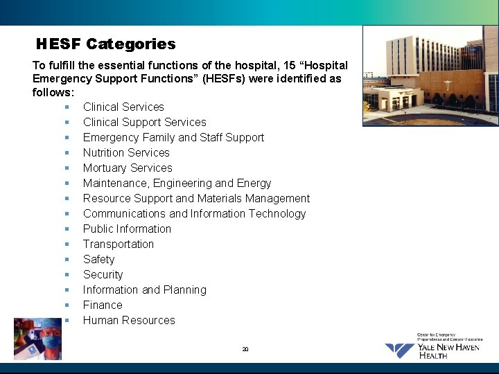 """HESF Categories To fulfill the essential functions of the hospital, 15 """"Hospital Emergency Support"""