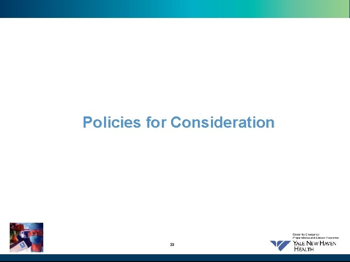 Policies for Consideration 33