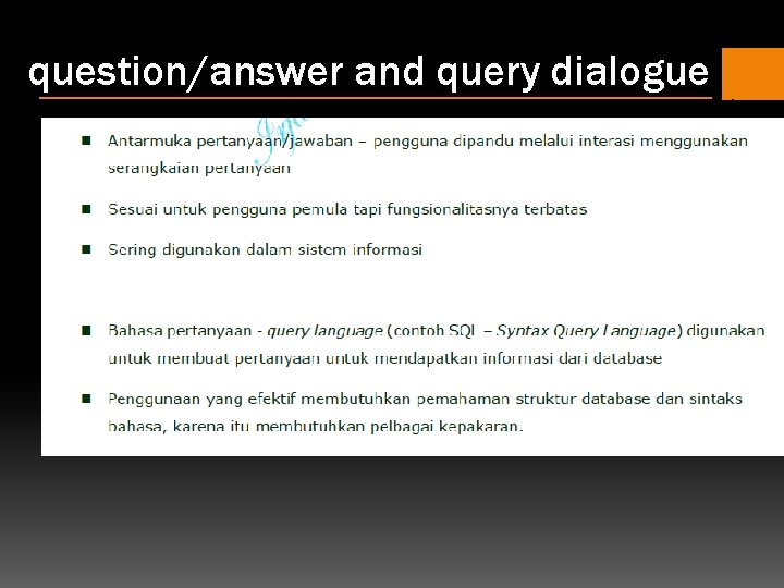 question/answer and query dialogue