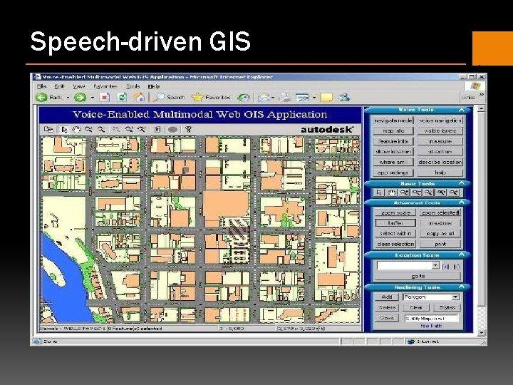 Speech-driven GIS