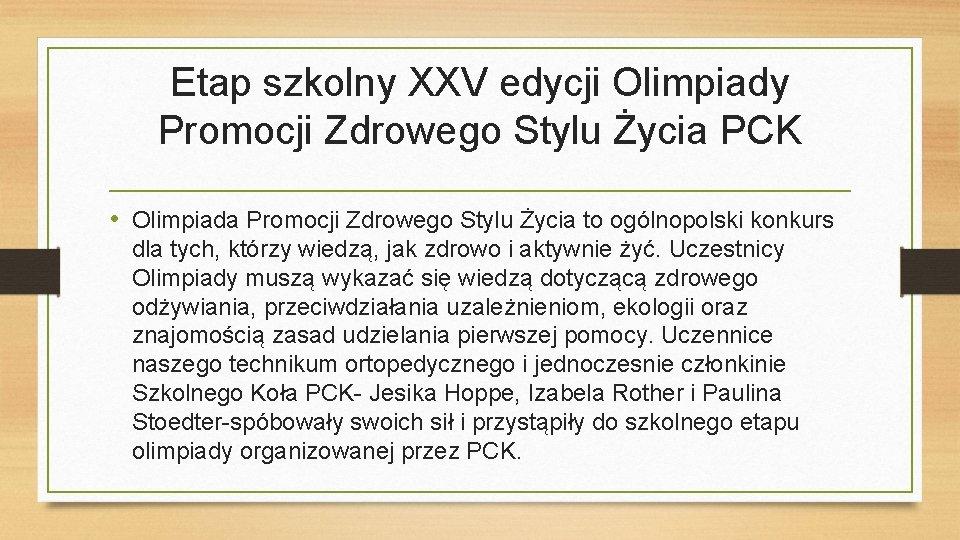 Etap szkolny XXV edycji Olimpiady Promocji Zdrowego Stylu Życia PCK • Olimpiada Promocji Zdrowego
