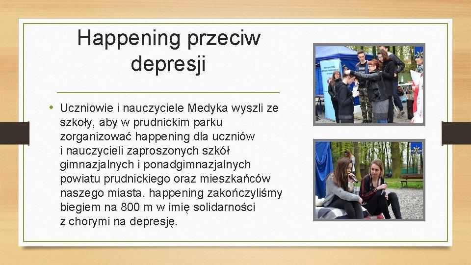 Happening przeciw depresji • Uczniowie i nauczyciele Medyka wyszli ze szkoły, aby w prudnickim
