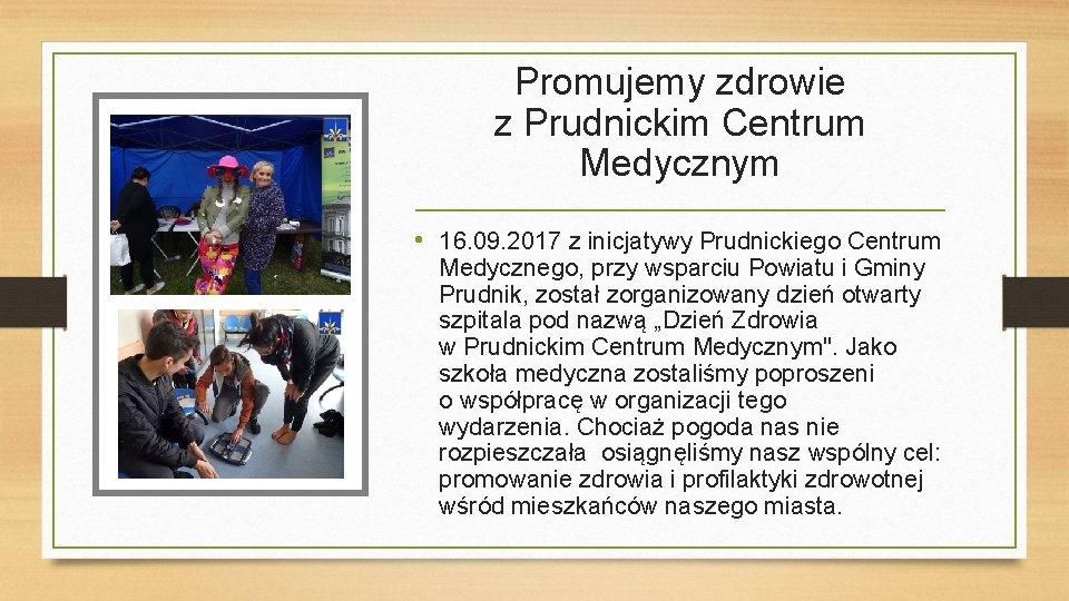Promujemy zdrowie z Prudnickim Centrum Medycznym • 16. 09. 2017 z inicjatywy Prudnickiego Centrum