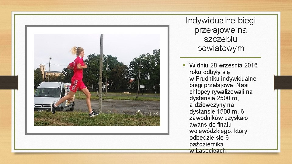Indywidualne biegi przełajowe na szczeblu powiatowym • W dniu 28 września 2016 roku odbyły