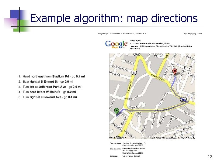 Example algorithm: map directions 12