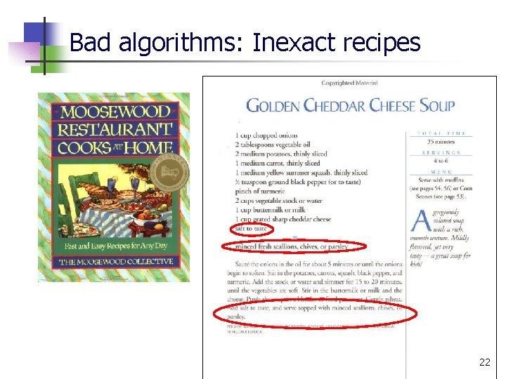 Bad algorithms: Inexact recipes 22