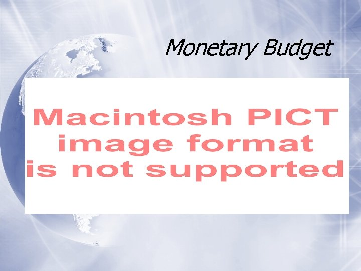 Monetary Budget