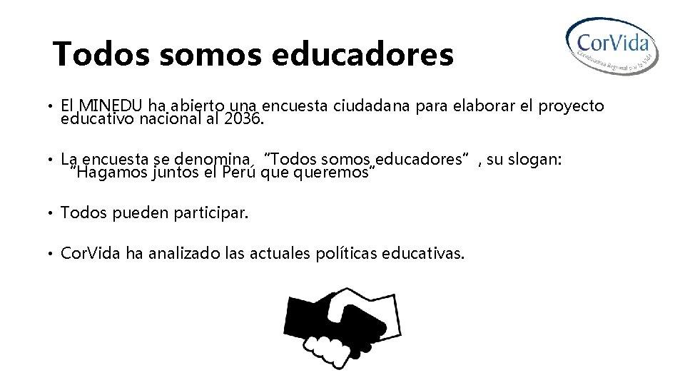 Todos somos educadores • El MINEDU ha abierto una encuesta ciudadana para elaborar el