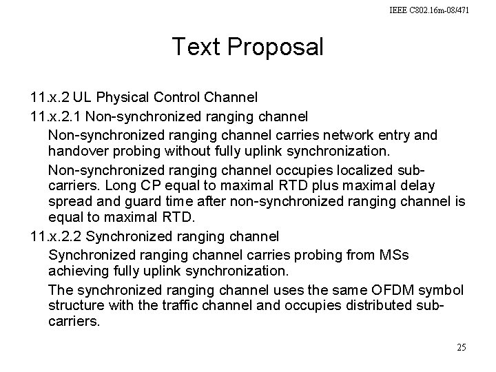 IEEE C 802. 16 m-08/471 Text Proposal 11. x. 2 UL Physical Control Channel