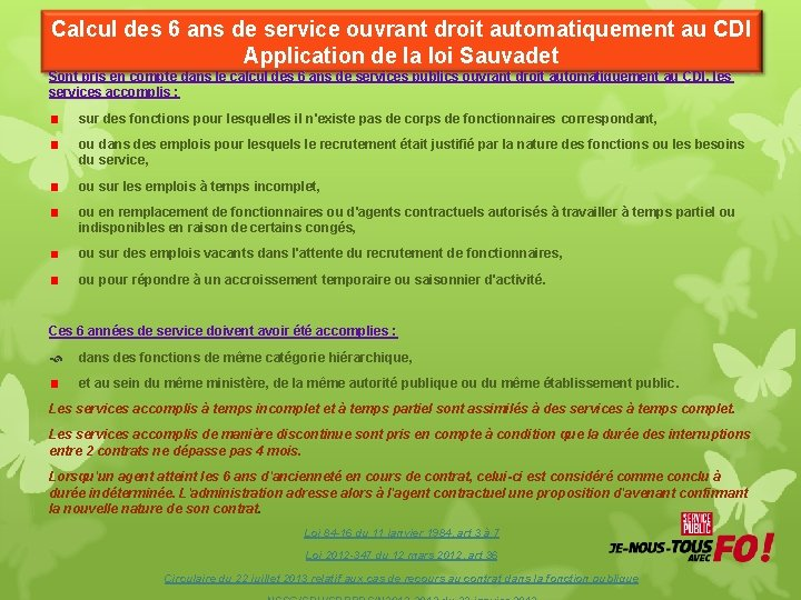 Calcul des 6 ans de service ouvrant droit automatiquement au CDI Application de la
