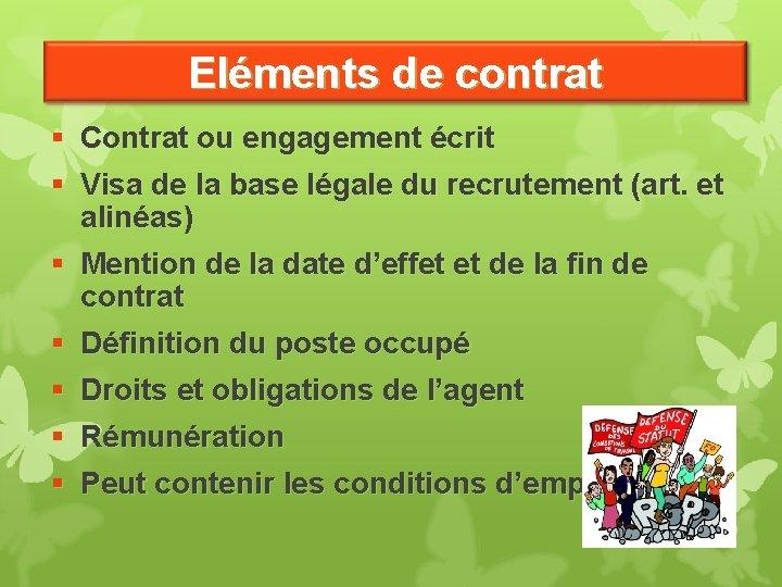 Eléments de contrat § Contrat ou engagement écrit § Visa de la base légale